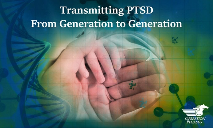 Transmitting PTSD From Generation to Generation