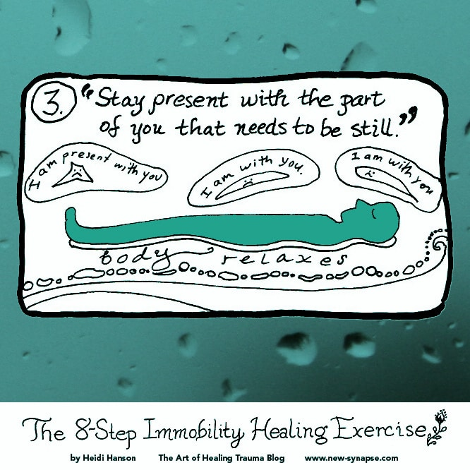 """drawing of a person lying down with the words """"Stay Present with the part of you that needs to be Still."""""""